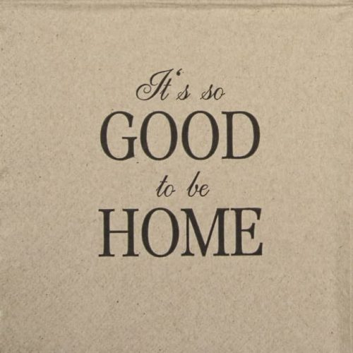 Paper Napkin - We Care Good to be Home